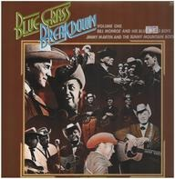 Bill Monroe And His Bluegrass Boys / Jimmy Martin And The Sunny Mountain Boys - Bluegrass Breakdown Vol. 1