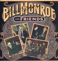 Bill Monroe - Bill Monroe And Friends