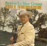 Bill Monroe & His Blue Grass Boys - Kentucky Blue Grass
