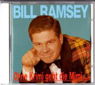 Bill Ramsey - Ohne Krimi Geht Die Mimi Nie Ins Bett