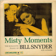 Bill Snyder And His Orchestra - Misty Moments