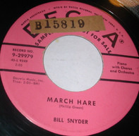 Bill Snyder - March Hare / Reverie In Rhythm
