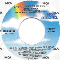 Bill Summers & Summers Heat - Baby, Don't Take Your Love Away