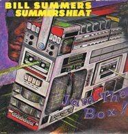 Bill Summers & Summers Heat - Jam The Box