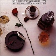 Bill Withers - Bill Wither's Greatest Hits