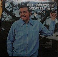 Bill Anderson - Bill Anderson's Greatest Hits, Vol. 2