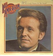 Bill Anderson - Sings For 'All The Lonely Women In The World'
