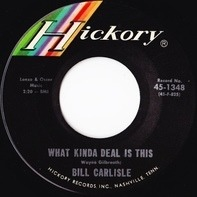 Bill Carlisle - What Kinda Deal Is This