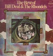 Bill Deal & The Rhondels, Bill Deal & The Rondells - The Best Of Bill Deal & The Rondells
