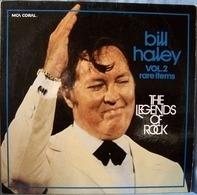Bill Haley - Legends Of Rock, Vol. 2, Rare Items
