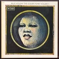 Billie Holiday - 'The Golden Years' Volume II