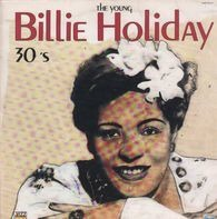 Billie Holiday - The Young (30's)