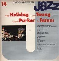 Billie Holiday, Lester Young, Charlie Parker, Art Tatum - I Giganti Del Jazz 14