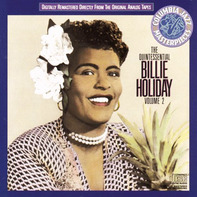 Billie Holiday - The Quintessential Billie Holiday Volume 2