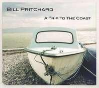 Bill Pritchard - A Trip To The Coast