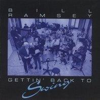 Bill Ramsey - Gettin Back to Swing