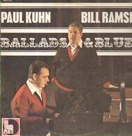 Paul Kuhn & Bill Ramsey - Ballads & Blues