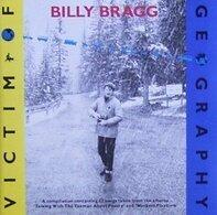 Billy Bragg - Victim of Geography