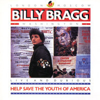 Billy Bragg - Help Save The Youth Of America EP: Live And Dubious