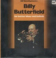 Billy Butterfield - For Better Blues And Ballads