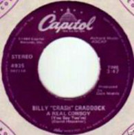 Billy 'Crash' Craddock - A Real Cowboy (You Say You're) / One Dream Coming, One Dream Going