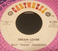 Billy 'Crash' Craddock - Dream Lover / I Ran Out Of Time