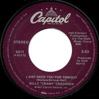 Billy 'Crash' Craddock - I Just Needed You For Tonight / Leave Your Love A'Smokin'