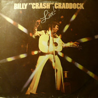 Billy 'Crash' Craddock - Live!