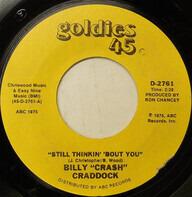 Billy 'Crash' Craddock - Still Thinkin' 'Bout You