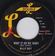 Billy Guy - Whip It On Me Baby