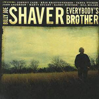 Billy Joe Shaver - Everybody's Brother