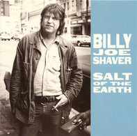 Billy Joe Shaver - Salt of the Earth