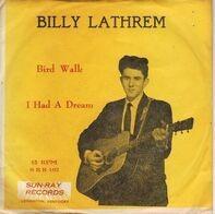 Billy Lathrem - Bird Walk / I Had A Dream