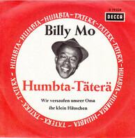 Billy Mo - Das Humpta-Täterä / Wir Versaufen Unser Oma Ihr Klein Häuschen