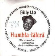 Billy Mo - Humbta-Täterä / Wir Versaufen Unser Oma Ihr Klein Häuschen