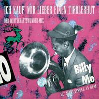 Billy Mo - Ich Kauf' Mir Lieber Einen Tirolerhut (Der Wirtschaftswunder-Mix)
