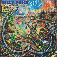 Billy Price And The Keystone Rhythm Band - Free at Last