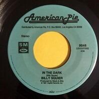 Billy Squier - The Stroke / In The Dark