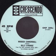 Billy Strange - Wabash Cannonball / Wildwood Flower