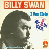 Billy Swan - I can help / Ways of a woman in love
