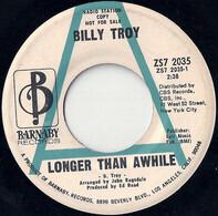 Billy Troy - Longer Than Awhile / My Nancy's Love