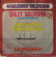 Billy Vaughn And His Orchestra - Sail Along Silv'ry Moon / La Paloma