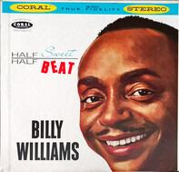 Billy Williams - Half Sweet Half Beat