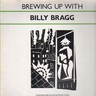 Billy Bragg - Brewing Up with Billy Bragg
