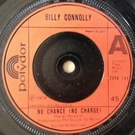 Billy Connolly - No Chance (No Charge)