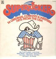 Billy 'Crash' Craddock, Ferlin Husky, Lefty Frizzell, etc - Superkicker - 14 Original Country & Western Hits From The USA