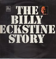 Billy Eckstine - The Billy Eckstine Story