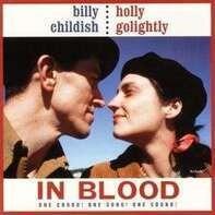 Billy/Holly Gol Childish - IN BLOOD