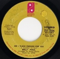 Billy Paul - Am I Black Enough For You