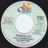 Billy Thunderkloud And The Chieftones - Pledging My Love